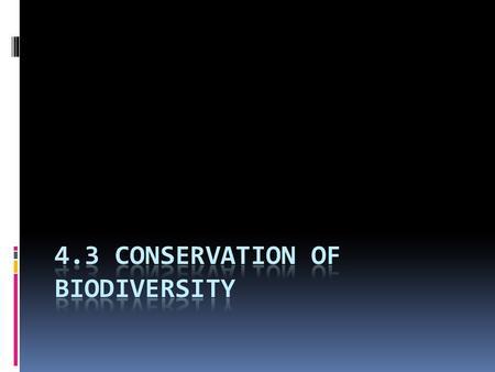 Debate: Biodiversity and Endangered Species