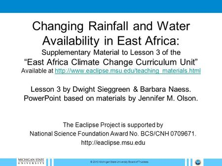 "Changing Rainfall and Water Availability in East Africa: Supplementary Material to Lesson 3 of the ""East Africa Climate Change Curriculum Unit"" Available."