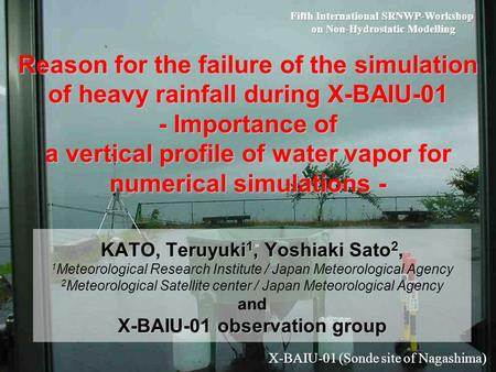 Reason for the failure of the simulation of heavy rainfall during X-BAIU-01 - Importance of a vertical profile of water vapor for numerical simulations.