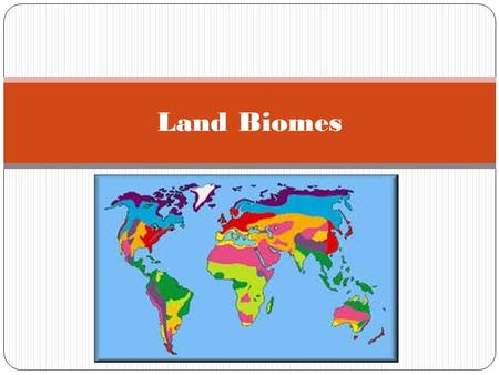 Land Biomes. Temperate Deciduous Forests Rainfall: 30- 60 inches Temperature: 82-43°F Location: Eastern United States Canada Eastern Asia Europe Location: