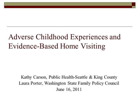 Adverse Childhood Experiences and Evidence-Based Home Visiting