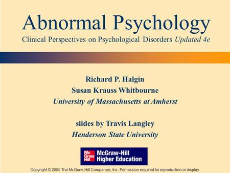 abnormal psychology clinical assessment and discuss Clinical assessment part 1 ronald browne behavioral assessment and treatment in autism  the psychology of abnormal behavior:.
