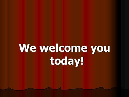 We welcome you today!. God's Speed Zones James 1: 19 Wherefore, my beloved brethren, let every man be swift to hear, slow to speak, slow to wrath: 20.