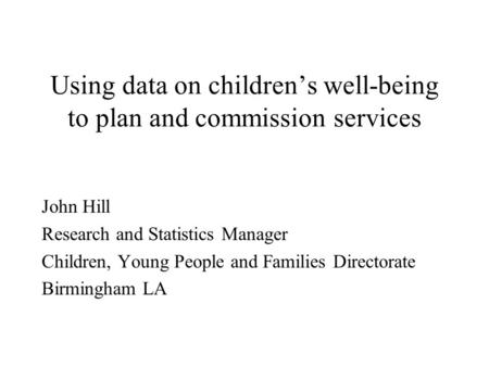 Using data on children's well-being to plan and commission services