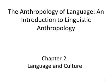 Chapter 2 Language and Culture