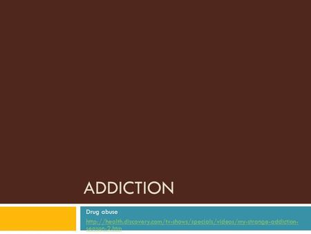 ADDICTION Drug abuse  season-2.htm.