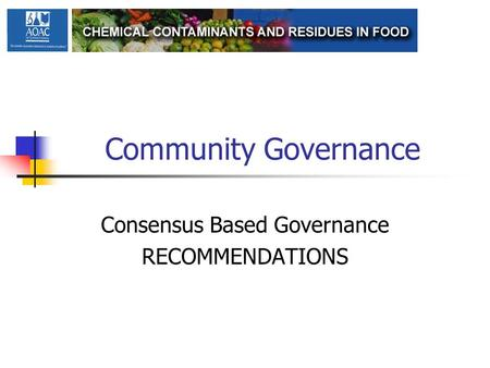 Community Governance Consensus Based Governance RECOMMENDATIONS.