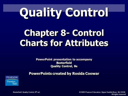 Quality Control Chapter 8- Control Charts for Attributes