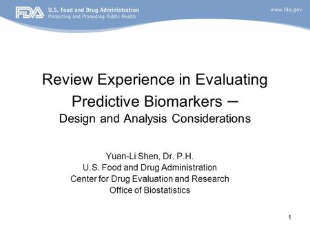 Review Experience in Evaluating Predictive Biomarkers