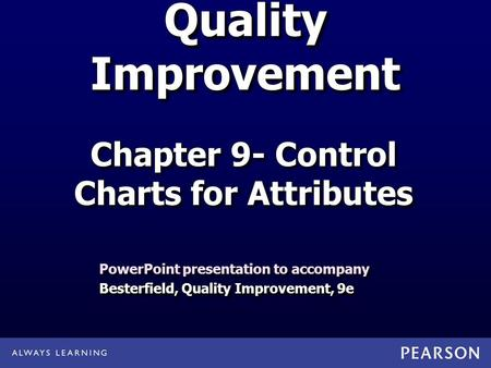 Chapter 9- Control Charts for Attributes