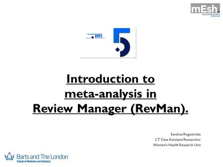 Introduction to meta-analysis in Review Manager (RevMan).