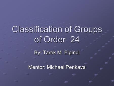 Classification of Groups of Order 24