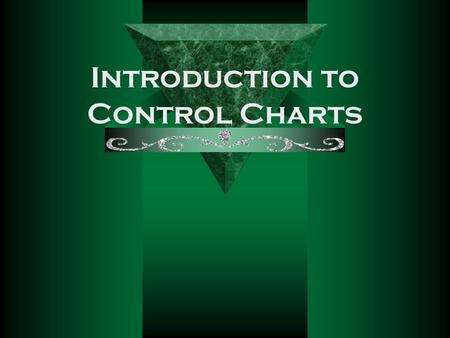 Introduction to Control Charts.
