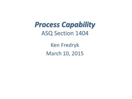 Process Capability ASQ Section 1404