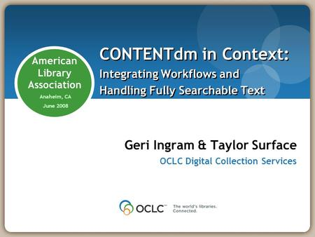 Geri Ingram & Taylor Surface OCLC Digital Collection Services