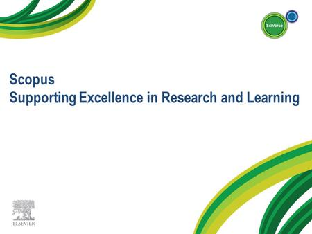 Scopus Supporting Excellence in Research and Learning.