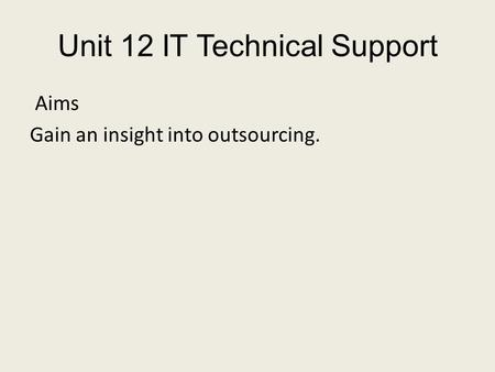 Unit 12 IT Technical Support