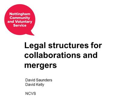 Legal structures for collaborations and mergers