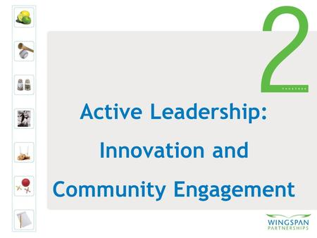 Active Leadership: Innovation and Community Engagement.