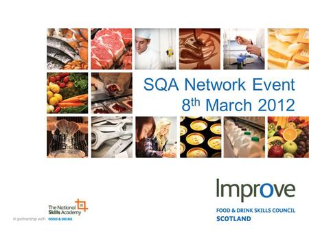 SQA Network Event 8 th March 2012. Outline Universal Services Protection of Animals at Time of Killing (PATK) Achieving Food Manufacturing Excellence.