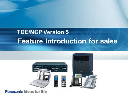 Feature Introduction for sales TDE/NCP Version 5.