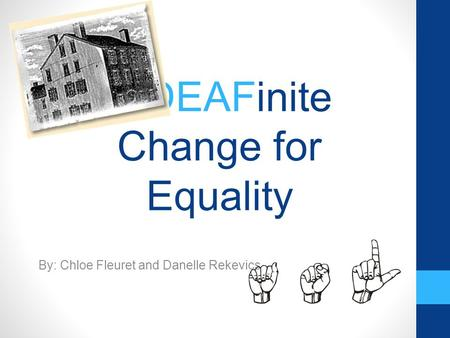A DEAFinite Change for Equality