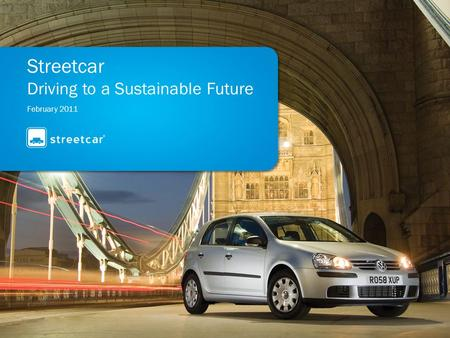 February 2011 Streetcar Driving to a Sustainable Future.