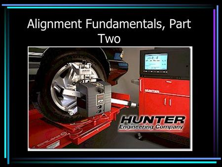 Alignment Fundamentals, Part Two