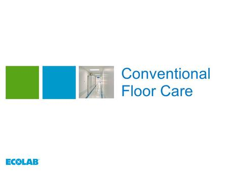 Conventional Floor Care