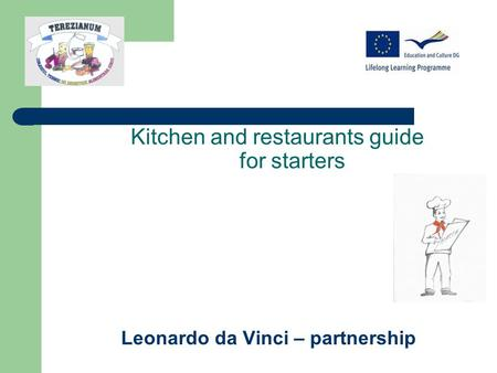 Kitchen and restaurants guide for starters