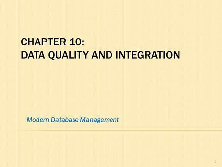 Chapter 10: data Quality and Integration