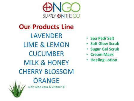 Our Products Line LAVENDER LIME & LEMON CUCUMBER MILK & HONEY CHERRY BLOSSOM ORANGE with Aloe Vera & Vitamin E Spa Pedi Salt Salt Glow Scrub Sugar Gel.
