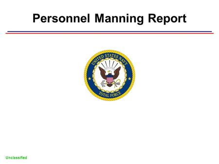 Personnel Manning Report