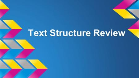Text Structure Review.