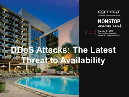 DDoS Attacks: The Latest Threat to Availability. © Sombers Associates, Inc. 2013 2 The Anatomy of a DDoS Attack.