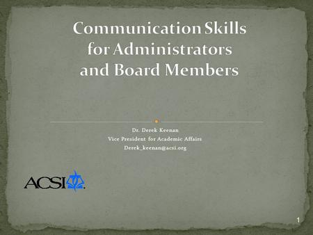 Communication Skills for Administrators and Board Members