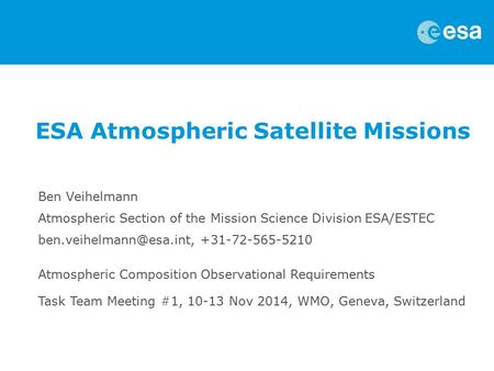 ESA Atmospheric Satellite Missions