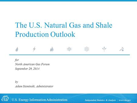 Www.eia.gov U.S. Energy Information Administration Independent Statistics & Analysis The U.S. Natural Gas and Shale Production Outlook for North American.