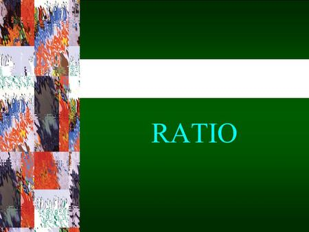 1-1 RATIO. 1-2 A ratio is a comparison of two quantities. Ratios can be written in several ways. 7 to 5, 7:5, and name the same ratio. 7575.