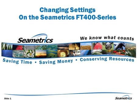 Changing Settings On the Seametrics FT400-Series