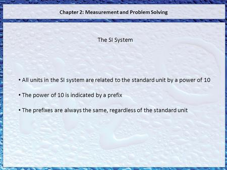 Chapter 2: Measurement and Problem Solving