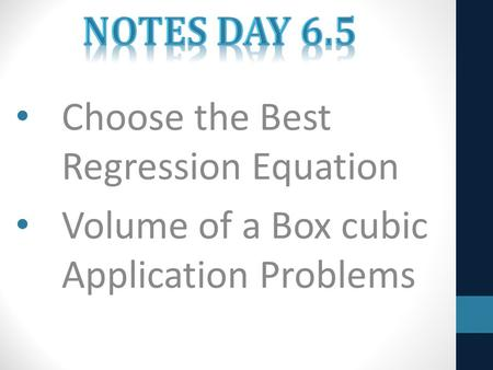 Choose the Best Regression Equation