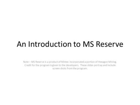 An Introduction to MS Reserve