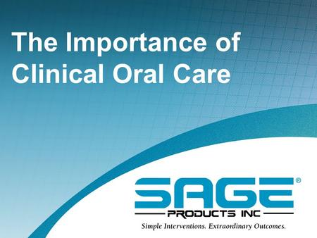 The Importance of Clinical Oral Care