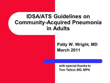 IDSA/ATS Guidelines on Community-Acquired Pneumonia in Adults