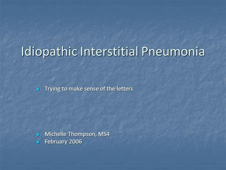 Idiopathic Interstitial Pneumonia
