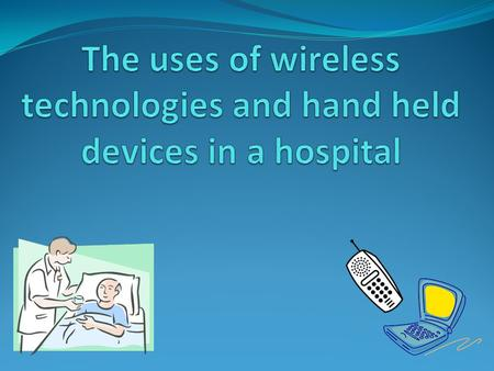 WIFI WIFI (wireless-fidelity) is used in hospitals to connect multiple computers and tablets to the same network so that doctors can access their patients.