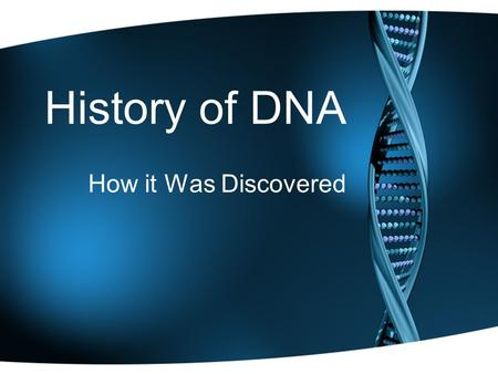 History of DNA How it Was Discovered. Friedrich Miescher 1869 (Germany) Isolated deoxyribonucleic acid from nucleus of cells –Called this white, slightly.