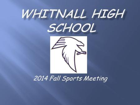 2014 Fall Sports Meeting. Mr. Scott Bruening, Athletic/Activities Director Phone # 414-525-8505 Mrs. Peggy Ksobiech, Activities.