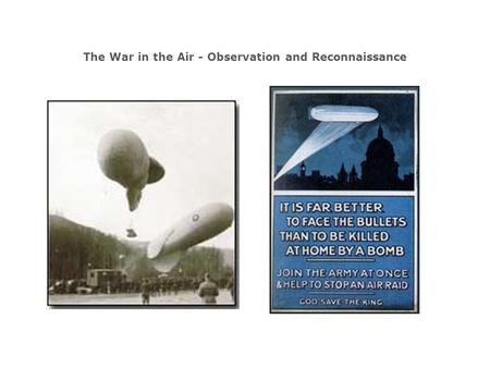 The War in the Air - Observation and Reconnaissance.